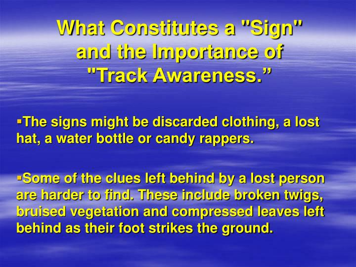 "What Constitutes a ""Sign"" and the Importance of ""Track Awareness."""