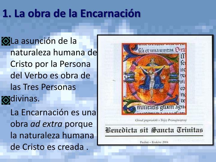 1. La obra de la Encarnación
