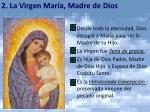2 la virgen mar a madre de dios
