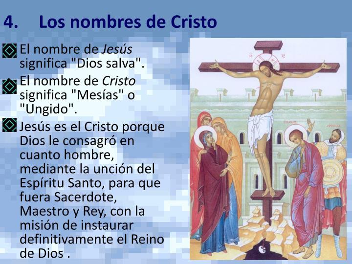 4.Los nombres de Cristo