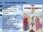 4 los nombres de cristo
