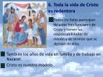 6 toda la vida de cristo es redentora