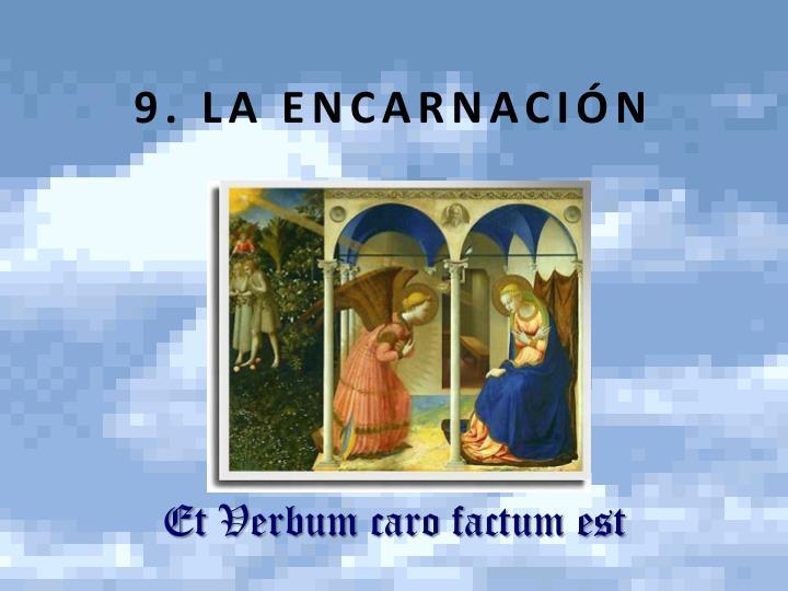 9 la encarnaci n
