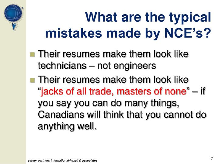 What are the typical mistakes made by NCE's?