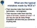 what are the typical mistakes made by nce s1