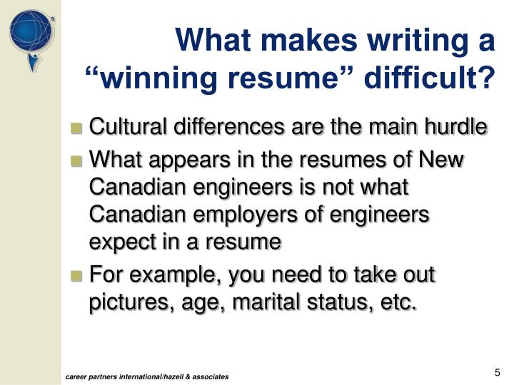 "What makes writing a ""winning resume"" difficult?"
