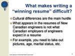 what makes writing a winning resume difficult