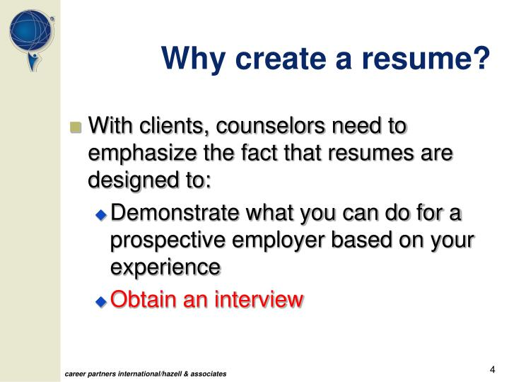 Why create a resume?