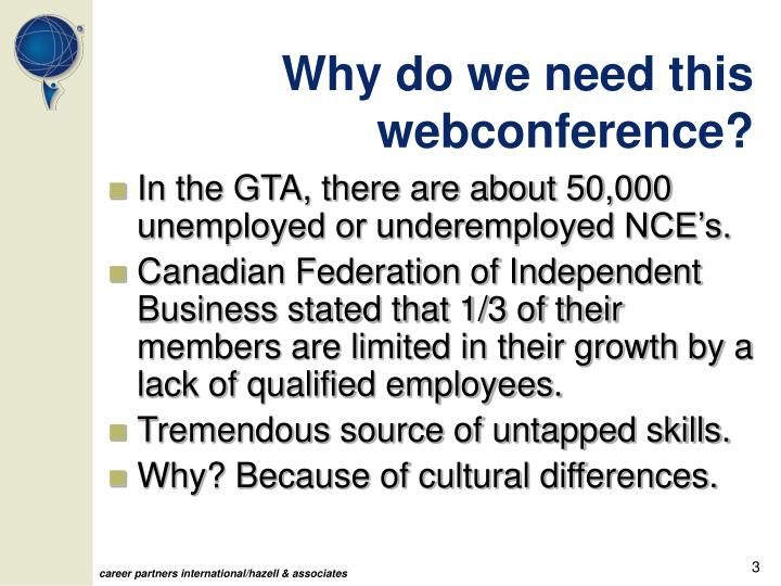 Why do we need this webconference?