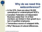 why do we need this webconference