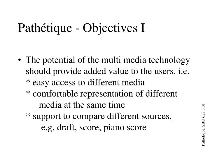 Pathétique - Objectives I