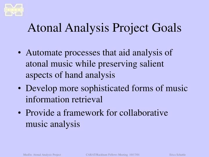 Atonal Analysis Project Goals