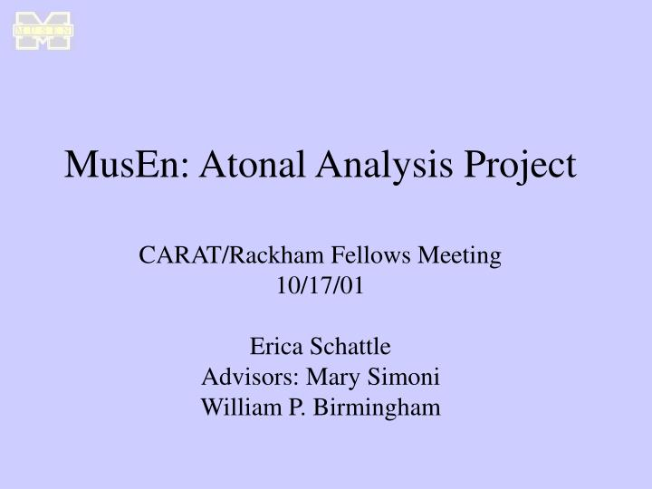 MusEn: Atonal Analysis Project