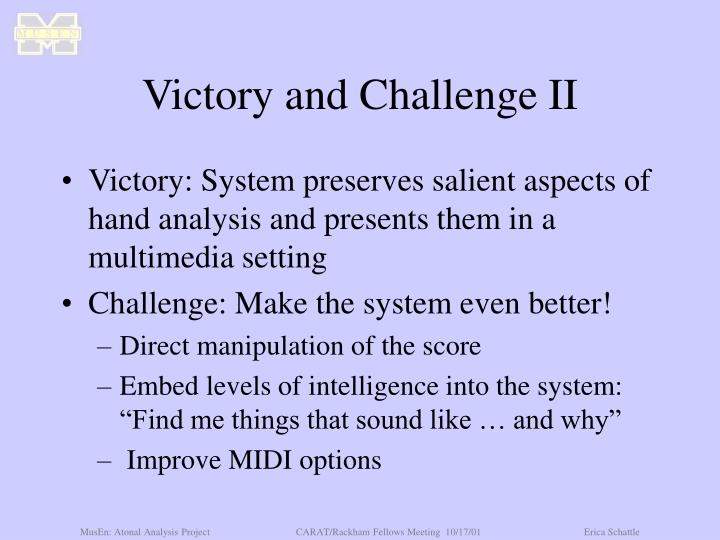 Victory and Challenge II