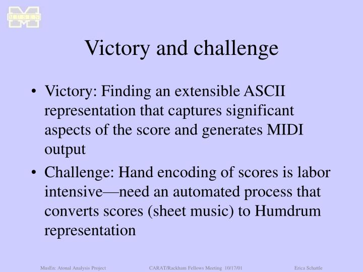 Victory and challenge