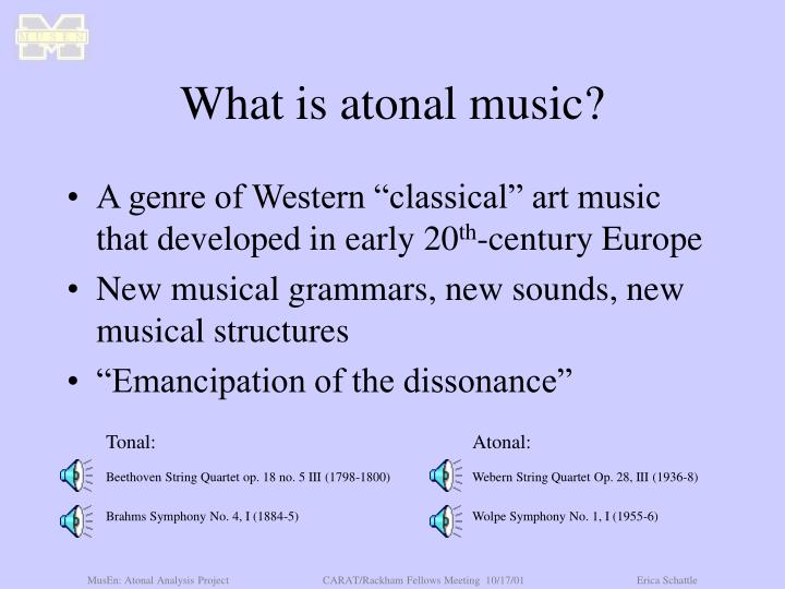 What is atonal music?