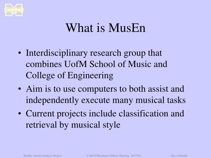 What is MusEn
