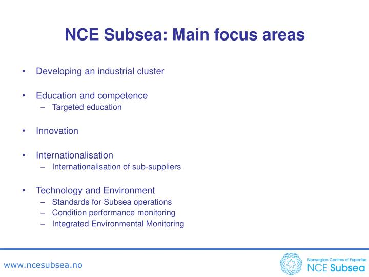 NCE Subsea: Main focus areas