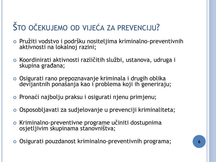 Što očekujemo od vijeća za prevenciju?