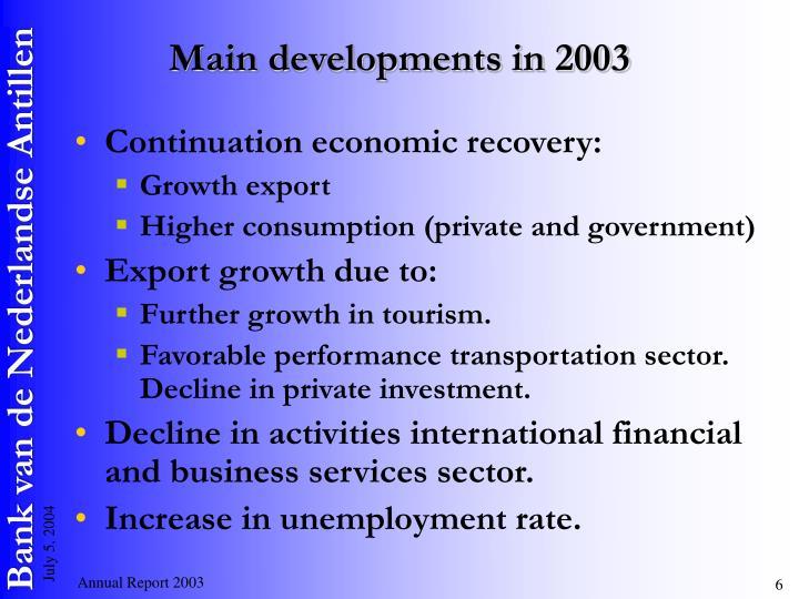 Main developments in 2003