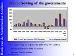 net borrowing of the governments