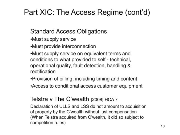 Part XIC: The Access Regime (cont'd)