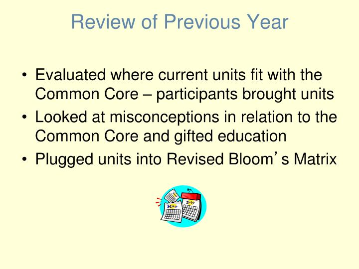 Review of Previous Year