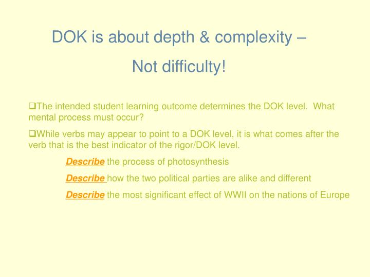 DOK is about depth & complexity –