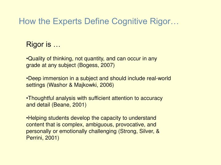 How the Experts Define Cognitive Rigor…