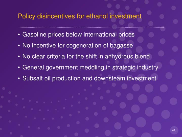 Policy disincentives for ethanol investment