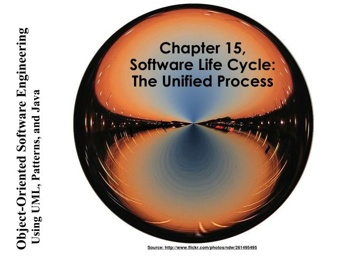 Chapter 15 software life cycle the unified process
