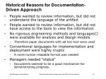 historical reasons for documentation driven approach