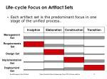 life cycle focus on artifact sets