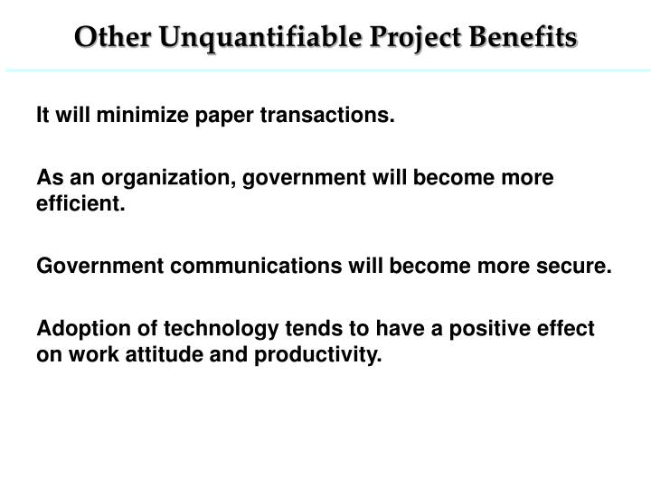 Other Unquantifiable Project Benefits