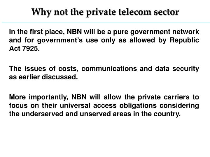 Why not the private telecom sector