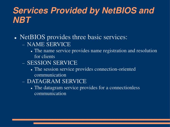 Services Provided by NetBIOS and NBT