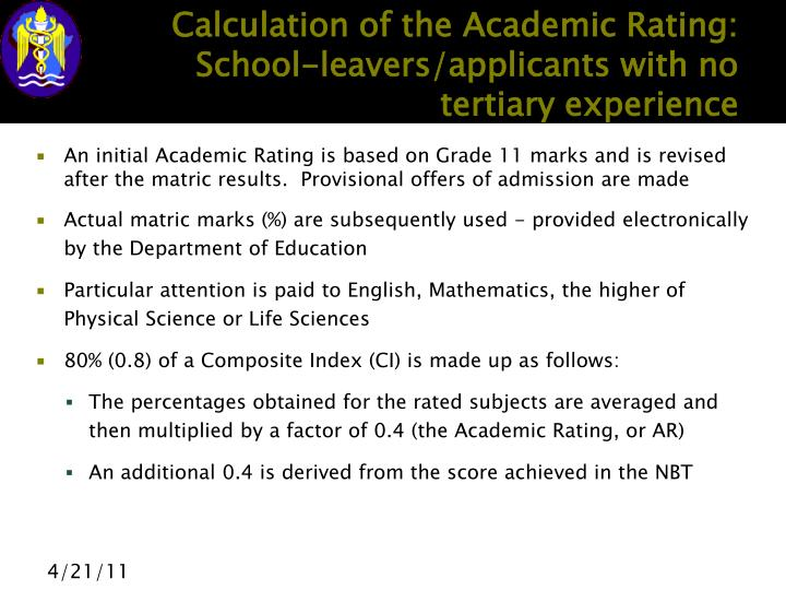 Calculation of the Academic Rating:  School-leavers/applicants with no tertiary experience