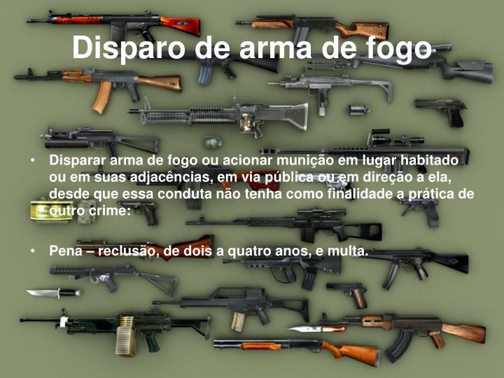 Disparo de arma de fogo