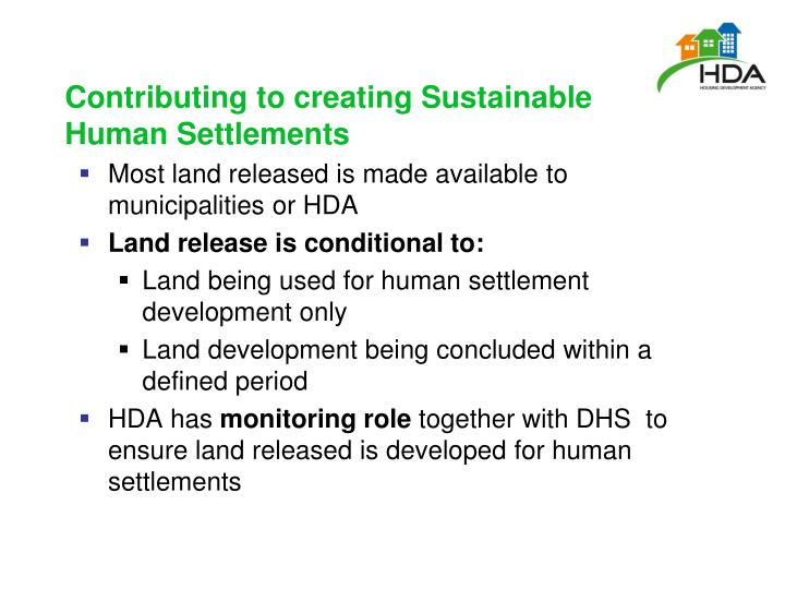 Contributing to creating Sustainable Human Settlements