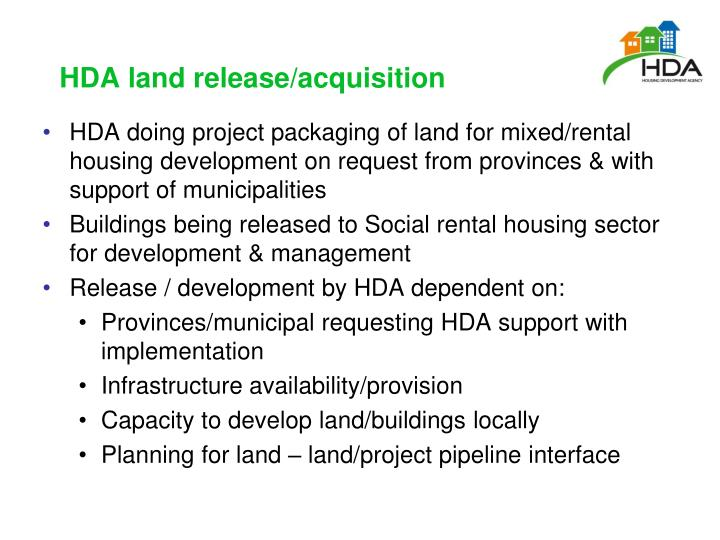 HDA land release/acquisition