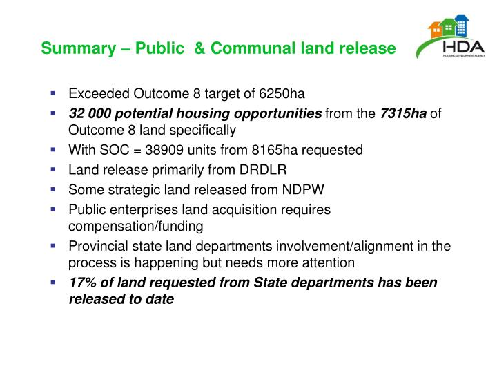 Summary – Public  & Communal land release