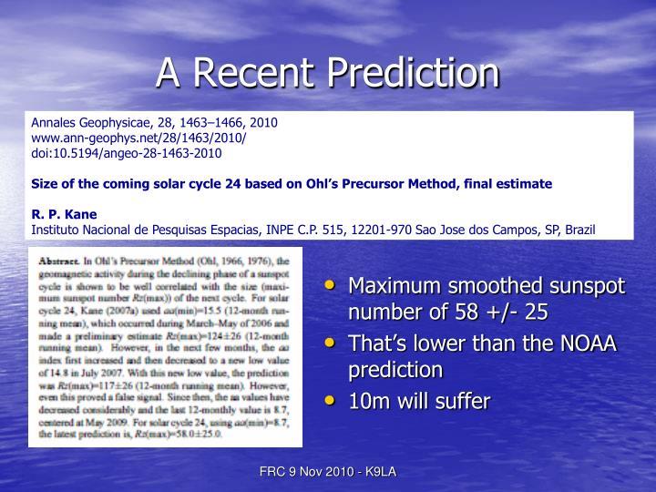 A Recent Prediction