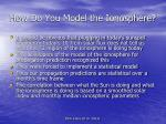 how do you model the ionosphere