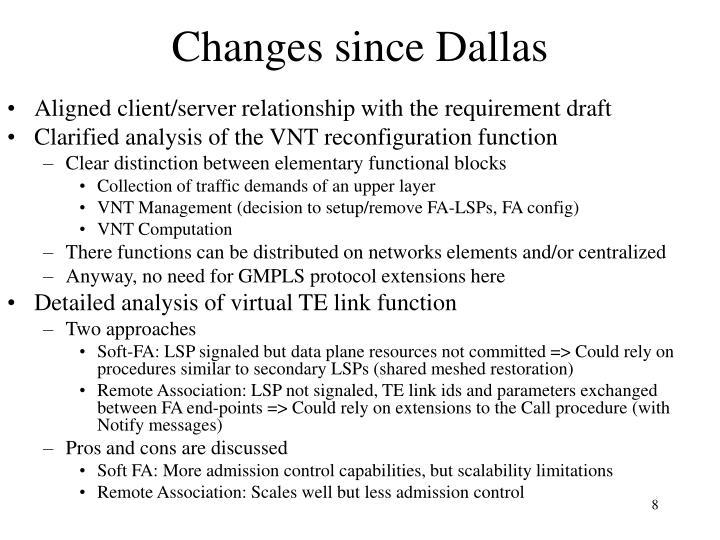 Changes since Dallas