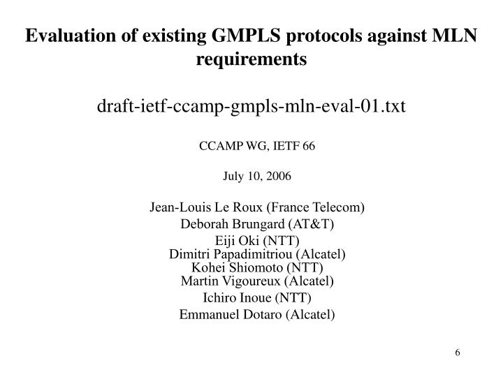 Evaluation of existing GMPLS protocols against MLN requirements