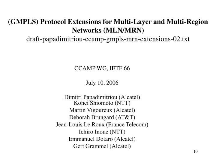 (GMPLS) Protocol Extensions for Multi-Layer and Multi-Region Networks (MLN/MRN)