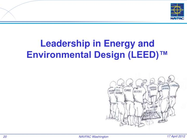 Leadership in Energy and Environmental Design (LEED)™