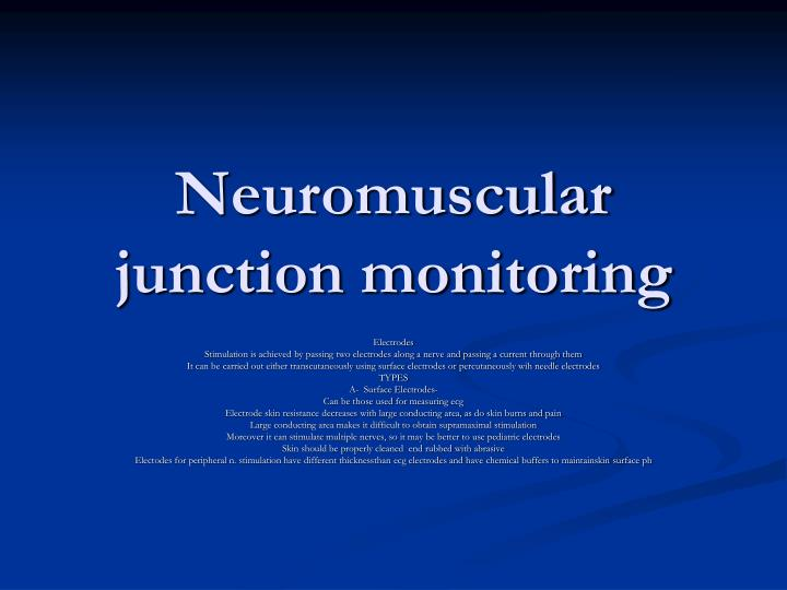 Neuromuscular junction monitoring