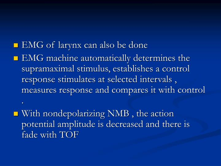 EMG of larynx can also be done