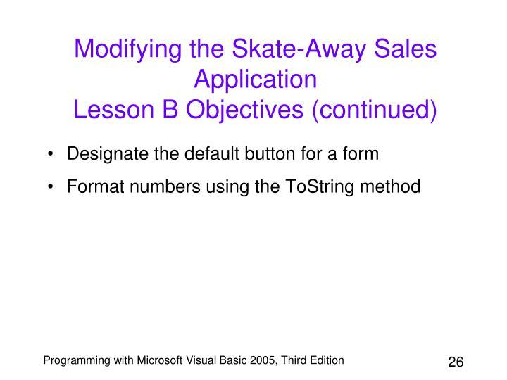Modifying the Skate-Away Sales Application